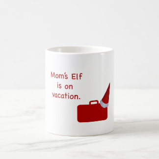 Mom's Elf is on vacation Products Classic White Coffee Mug