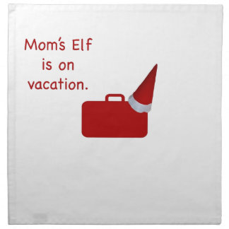 Mom's Elf is on vacation Products Printed Napkins