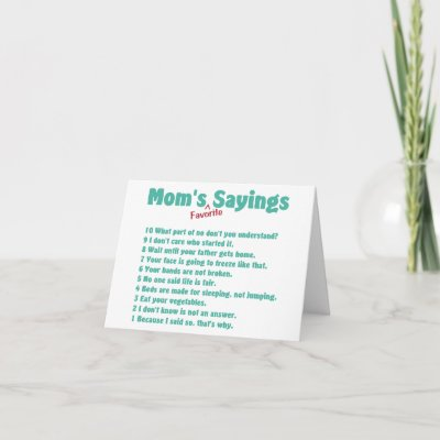 birthday quotes for mothers. birthday quotes for mothers. These sayings make funny cards for mom's