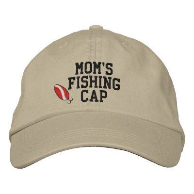 Moms Fishing Cap Embroidered Hat