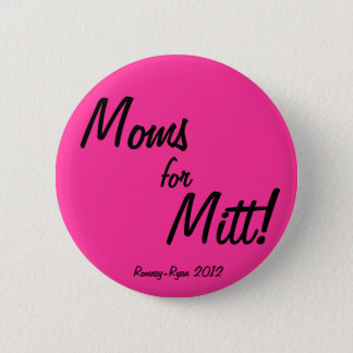 Moms for Mitt! 2 Inch Round Button