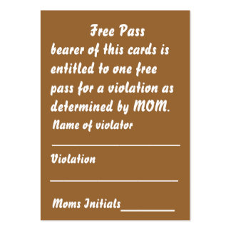 Mom's Free Pass Card View About Design Large Business Card