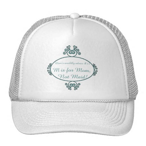 Mom's funny advice t-shirts and gifts for mom trucker hats