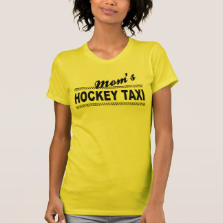 Mom's Hockey Taxi T-Shirt