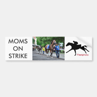 Moms on Strike Bumper Sticker