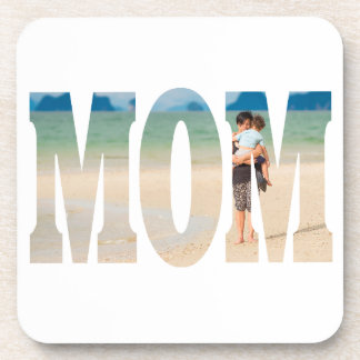 Mom's Picture NEW Template Coaster