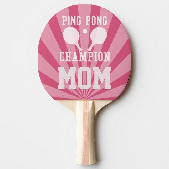 Mom's Pink Ping Pong Champion Paddle, Custom Ping Pong Paddle