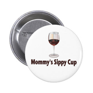 Mom's Sippy Wine 2 Inch Round Button