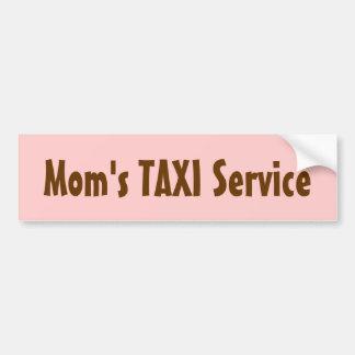 Mom's TAXI Service bumper sticker