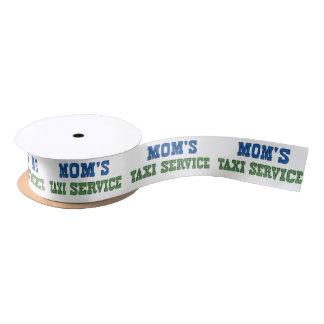 MOMS_TAXI Service Satin Ribbon