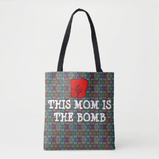 Mom's The Bomb Tote Bag