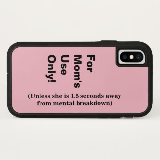 Mom's Use Only iPhone X Case