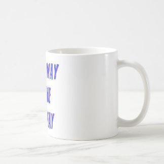 Moms Way or the Highway Saying Classic White Coffee Mug