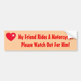Mon ami monte une moto ! Observez pour lui Autocollant De Voiture