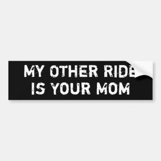 Mon autre tour est votre maman autocollant de voiture