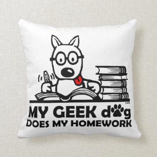 Mon chien de geek fait mon travail oreiller