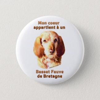 Mon Coeur Appartient A Un Basset Fauve de Bretagne 2 Inch Round Button