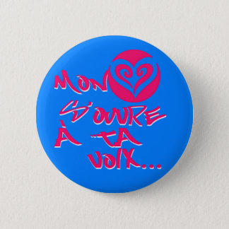 Mon coeur s'ouvre a ta voix 2 inch round button