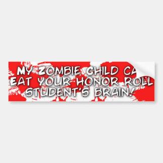 Mon enfant de zombi peut manger votre étudiant de  autocollant de voiture
