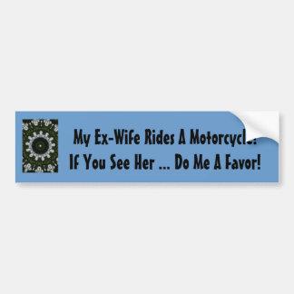 Mon ex-femme monte une moto ! autocollant de voiture