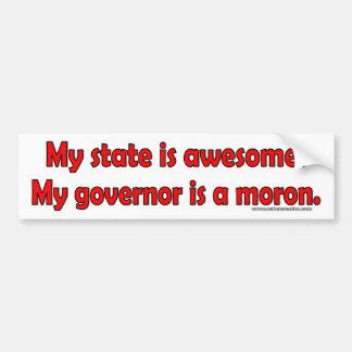 Mon gouverneur est un idiot autocollant de voiture