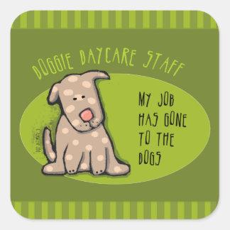 Mon travail est allé aux chiens Personnel de Stickers Carrés