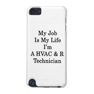 Mon travail est ma vie où je suis un technicien de