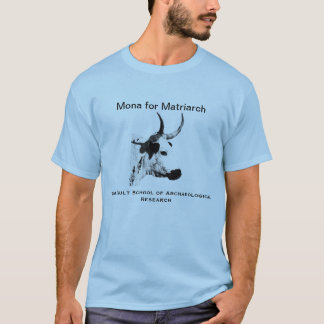 Mona for Matriarch T-Shirt