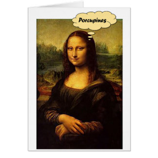 Mona Lisa Porcupines Card