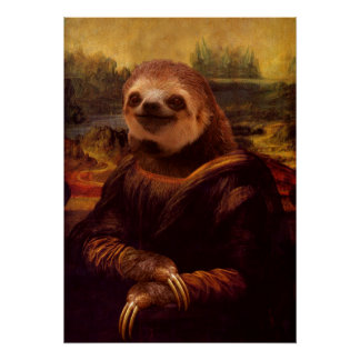 Mona Lisa Sloth Poster