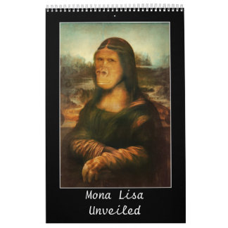 Mona Lisa Unveiled Calendar