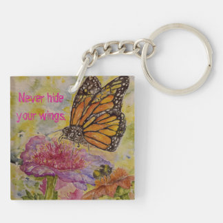 Monarch Butterfly Art Inspiration Quote Keychain