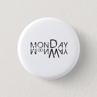 Monday Badge - Days of the Week 1 Inch Round Button