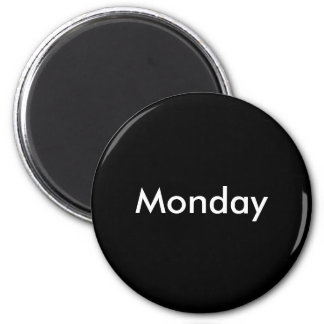 Monday magnet
