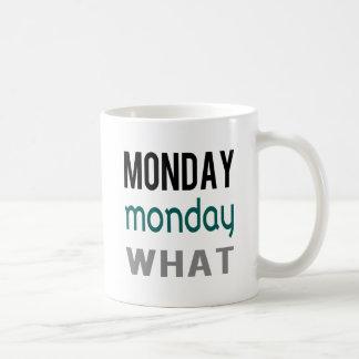 Monday Monday What Mug