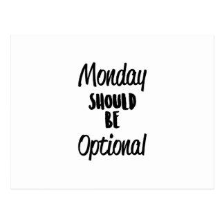 Monday Optional Postcard