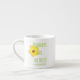 Mondays are the Best! Mug