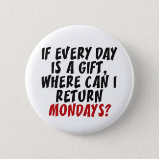 Mondays custom color button