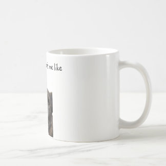 Mondays Got Me Like mug
