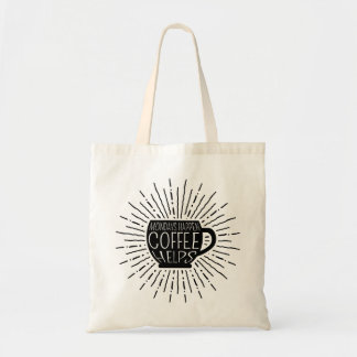 Mondays Happen; Coffee Helps Coffee Tote Bag