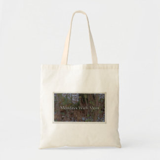 Mondays With Mom Tote Bag
