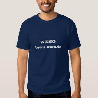 Monde de beau de WEHO Tee-shirt