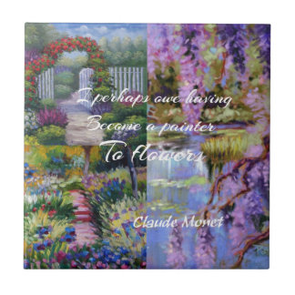 Monet message about flowers. ceramic tiles
