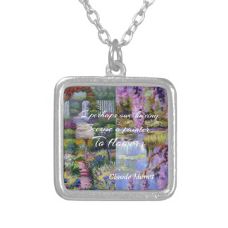 Monet message about flowers. silver plated necklace
