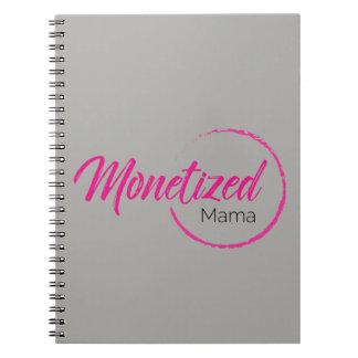 Monetized Mama Notebook