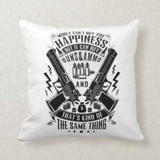 Money can't buy you Happiness but Guns&Ammo Throw Pillow