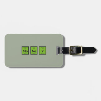Money Chemical Element Funny Z3z08 Luggage Tag