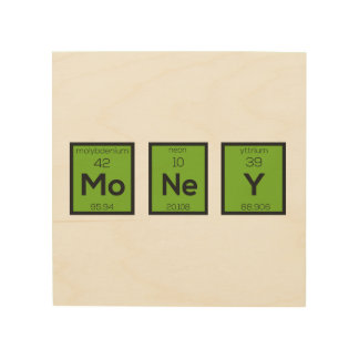 Money Chemical Element Funny Z3z08 Wood Canvases