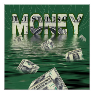 MONEY - DOLLAR VALUE DROWNING POSTERS
