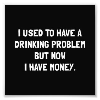 Money Drinking Problem Photo Art